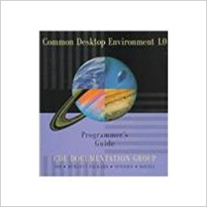 Common Desktop Environment 1.0: Programmer's Guide